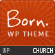 http://www.webwobble.com/themes/thumbnail-of-Born-The-WordPress-Theme-for-Churches.jpg